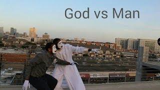 Man vs. God 'Video'